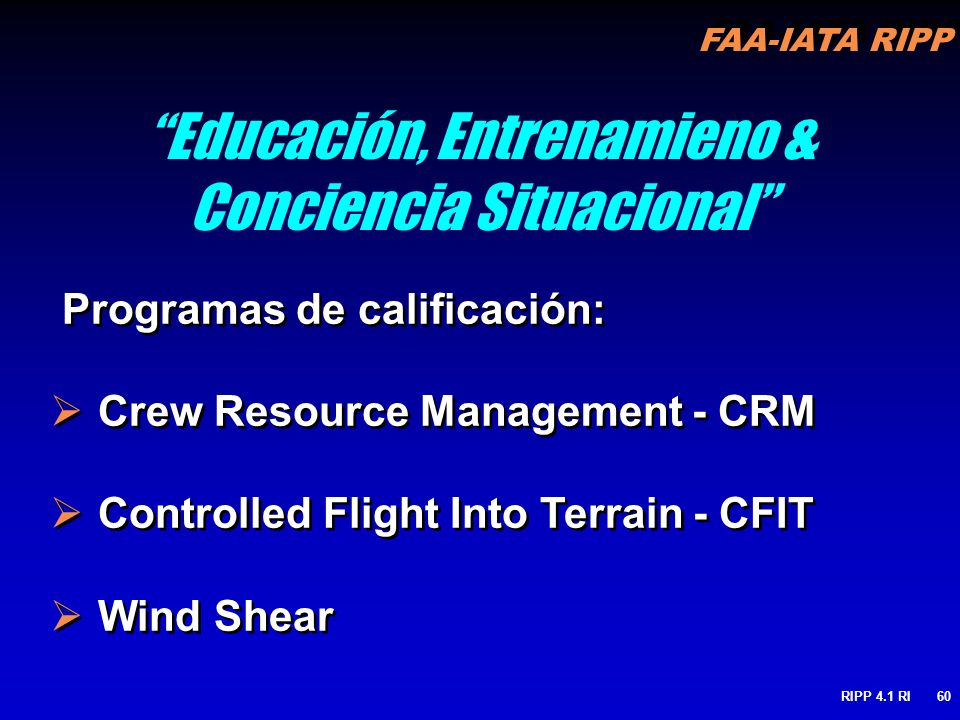 Educación, Entrenamieno & Conciencia Situacional