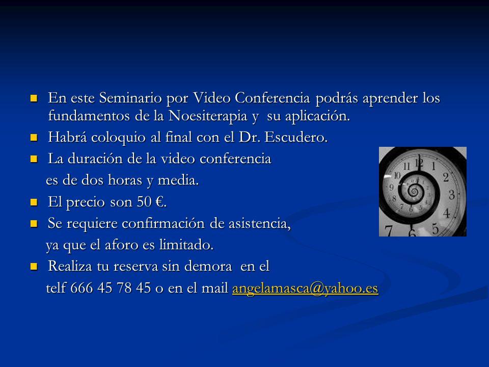 En este Seminario por Video Conferencia podrás aprender los fundamentos de la Noesiterapia y su aplicación.