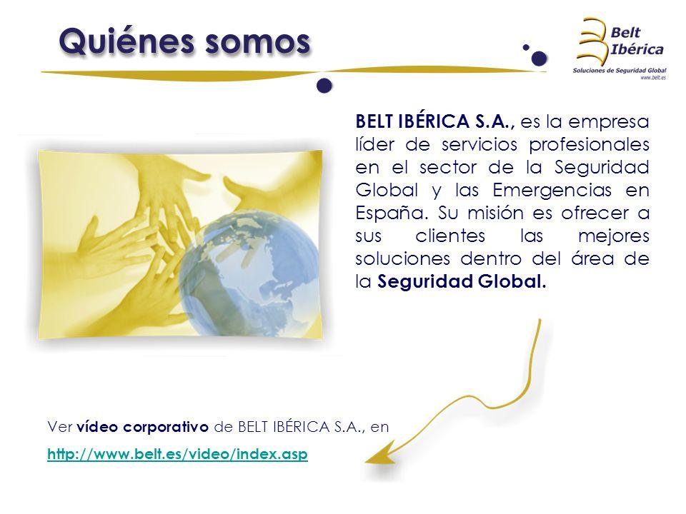 BELT IBÉRICA S.A., es la empresa líder de servicios profesionales en el sector de la Seguridad Global y las Emergencias en España. Su misión es ofrecer a sus clientes las mejores soluciones dentro del área de la Seguridad Global.