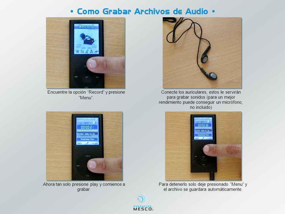 • Como Grabar Archivos de Audio •