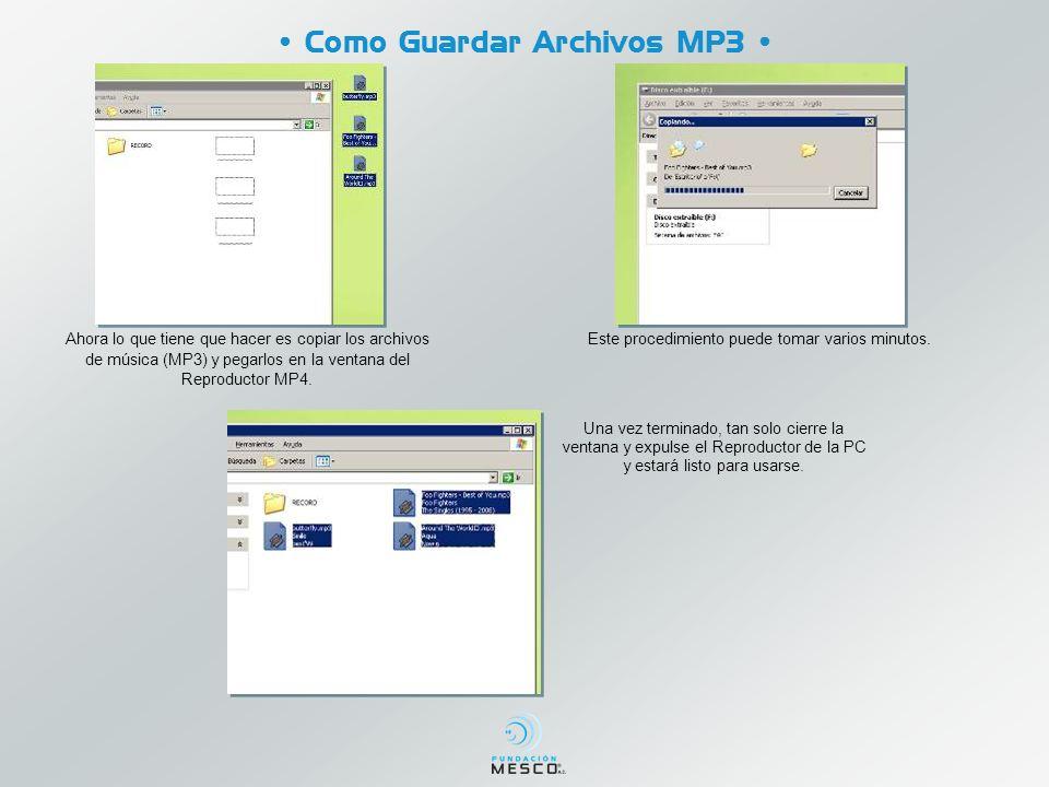 • Como Guardar Archivos MP3 •
