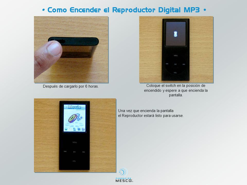 • Como Encender el Reproductor Digital MP3 •