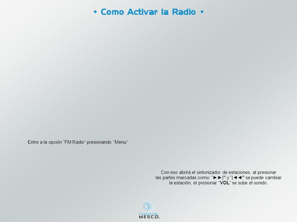 • Como Activar la Radio •