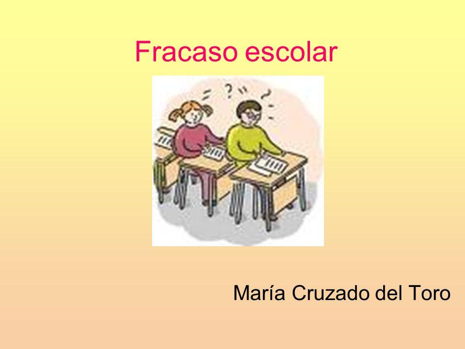Fracaso escolar María Cruzado del Toro