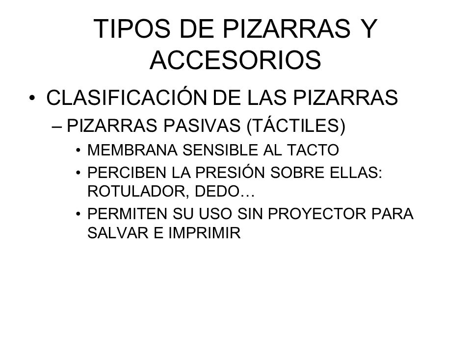 TIPOS DE PIZARRAS Y ACCESORIOS