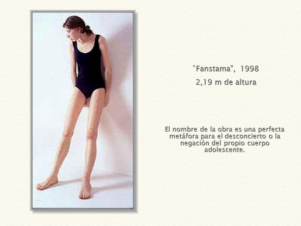 Fanstama , 1998 2,19 m de altura.