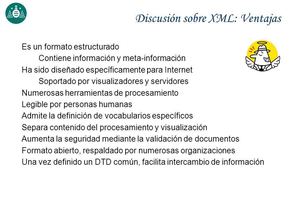 Discusión sobre XML: Ventajas
