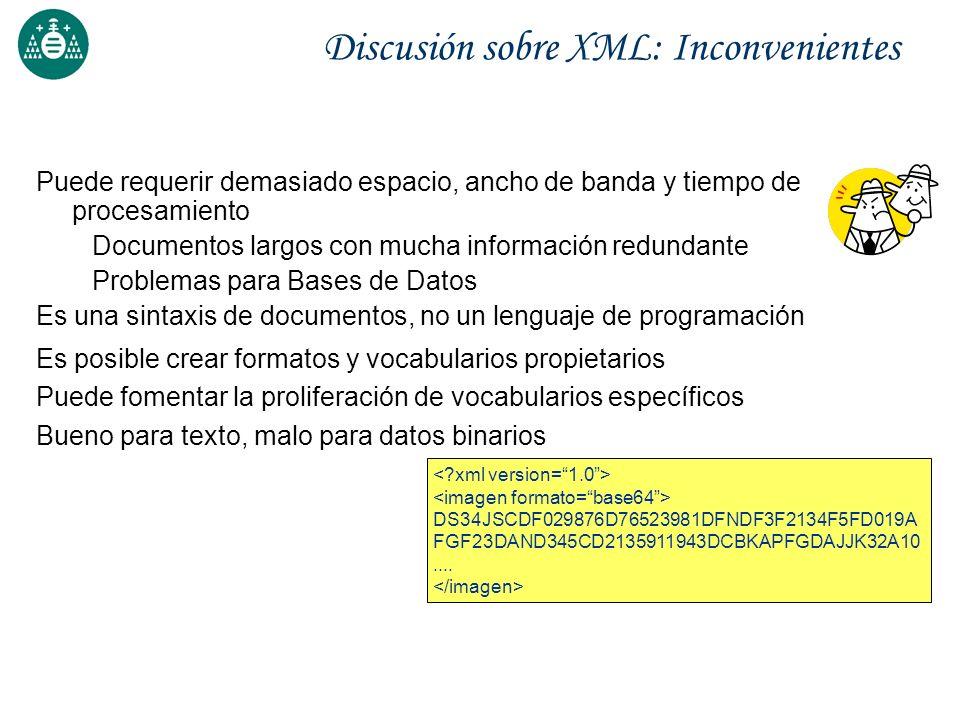 Discusión sobre XML: Inconvenientes