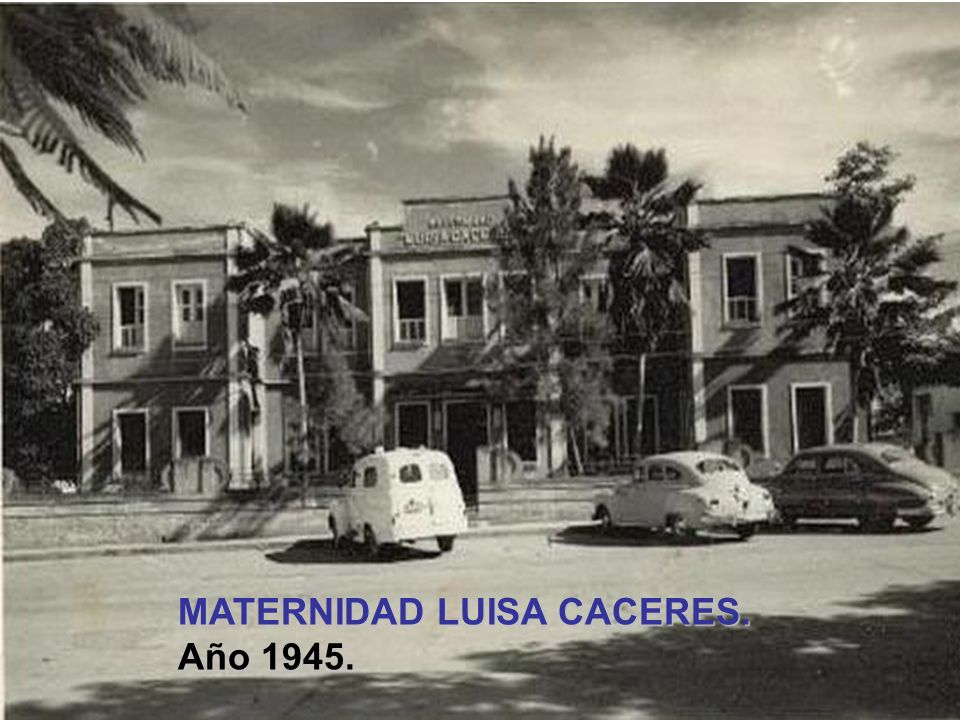 MATERNIDAD LUISA CACERES.