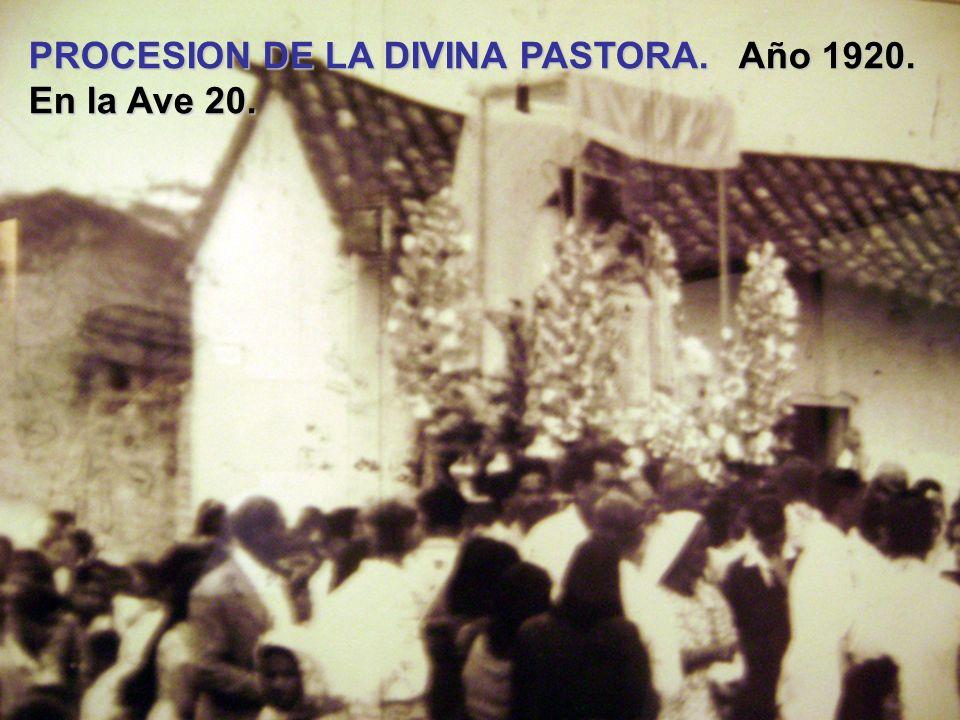 PROCESION DE LA DIVINA PASTORA. Año 1920.