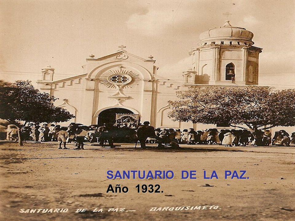 SANTUARIO DE LA PAZ. Año 1932.