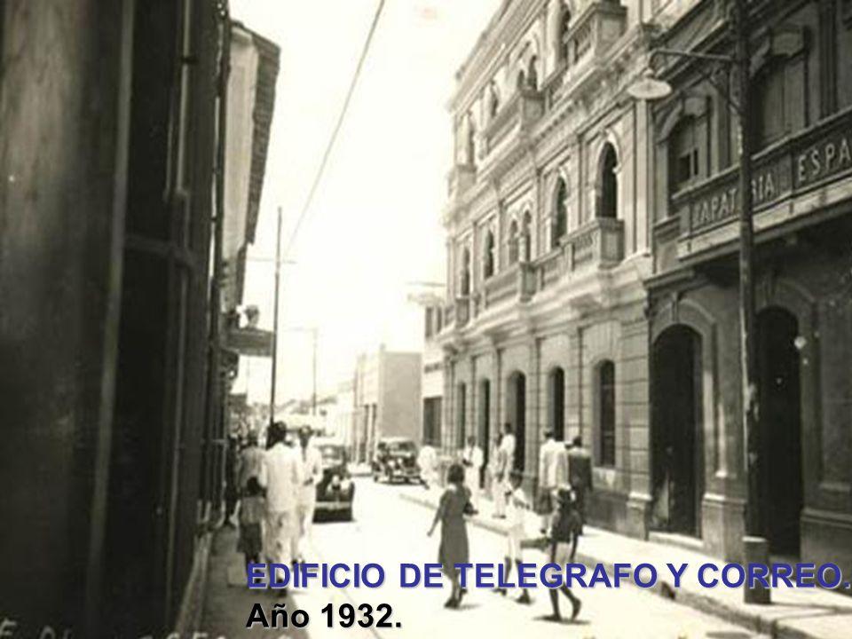 EDIFICIO DE TELEGRAFO Y CORREO.
