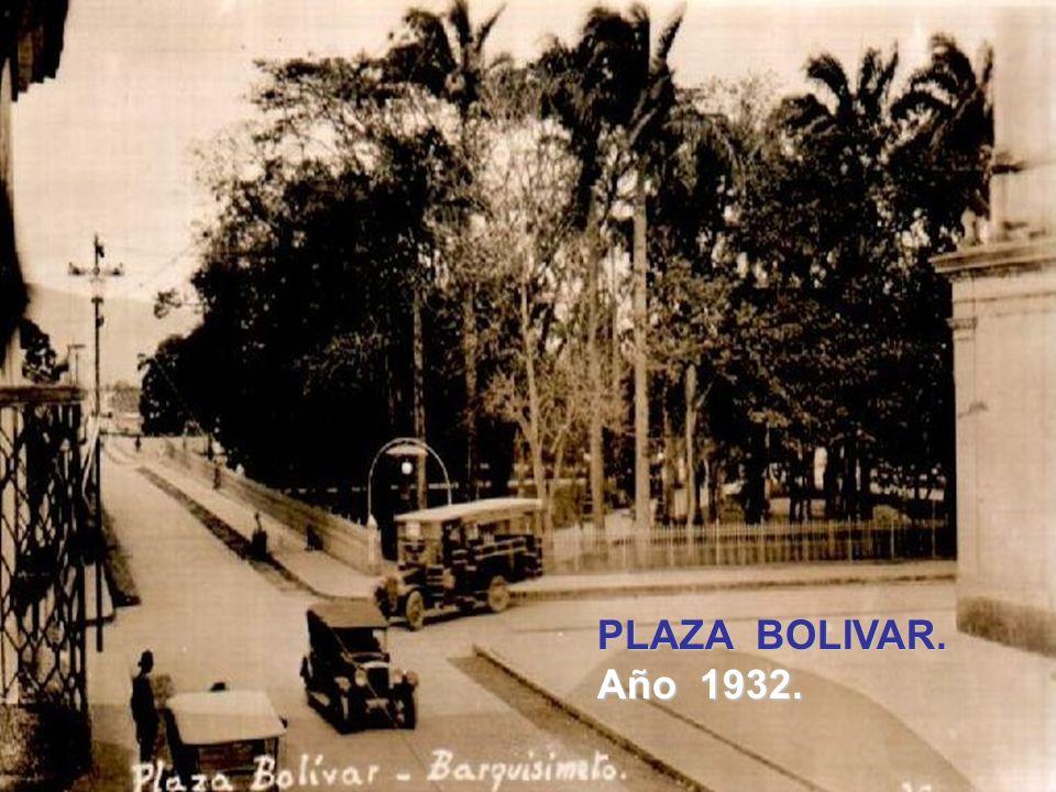 . PLAZA BOLIVAR. Año 1932.