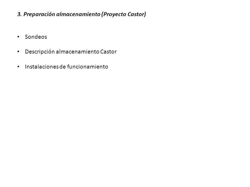 3. Preparación almacenamiento (Proyecto Castor)