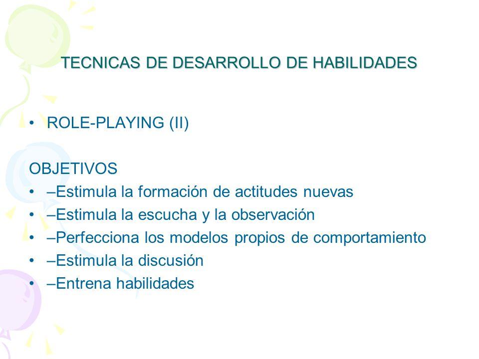 TECNICAS DE DESARROLLO DE HABILIDADES