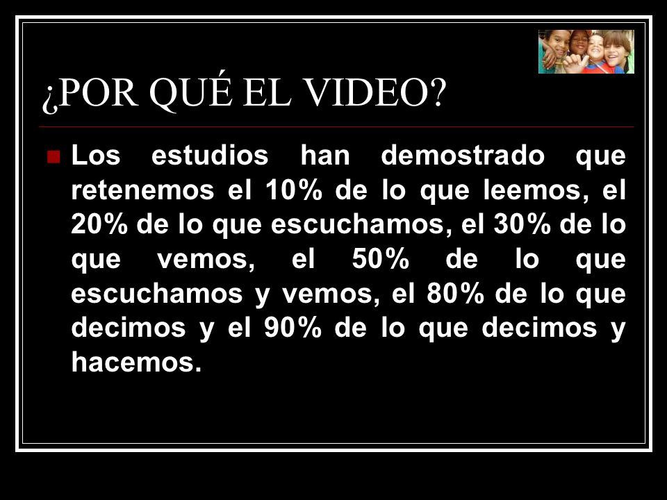 ¿POR QUÉ EL VIDEO