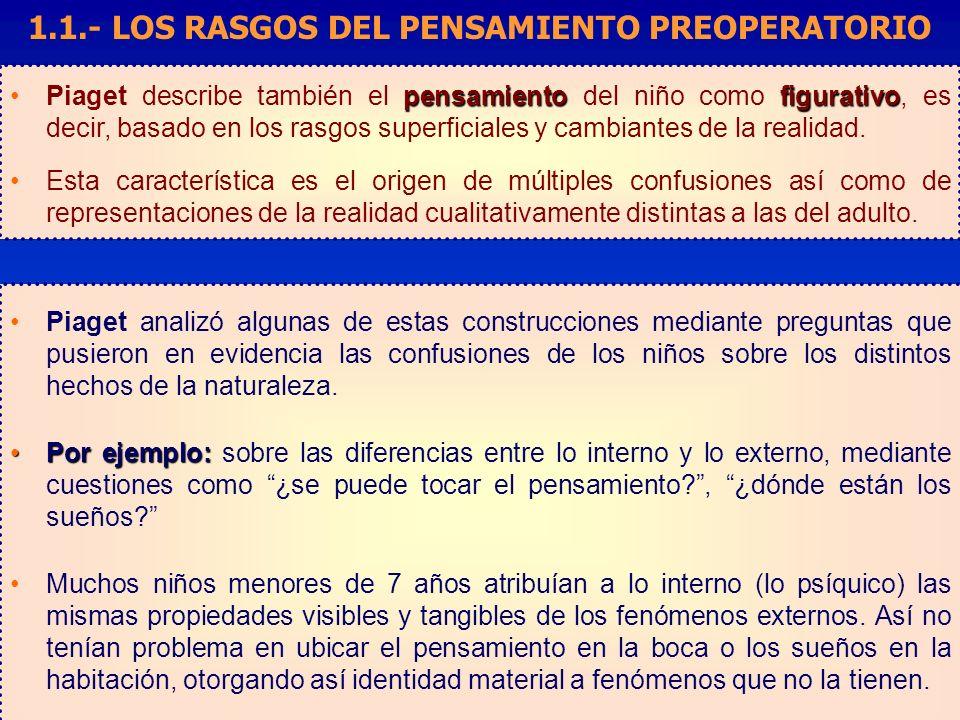 1.1.- LOS RASGOS DEL PENSAMIENTO PREOPERATORIO