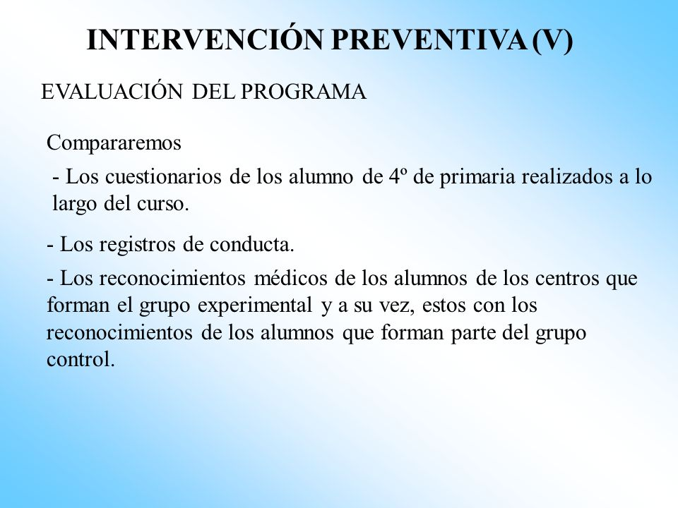 INTERVENCIÓN PREVENTIVA (V)