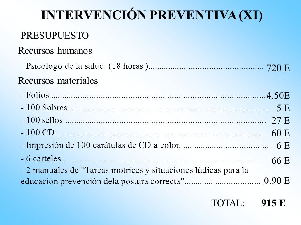INTERVENCIÓN PREVENTIVA (XI)