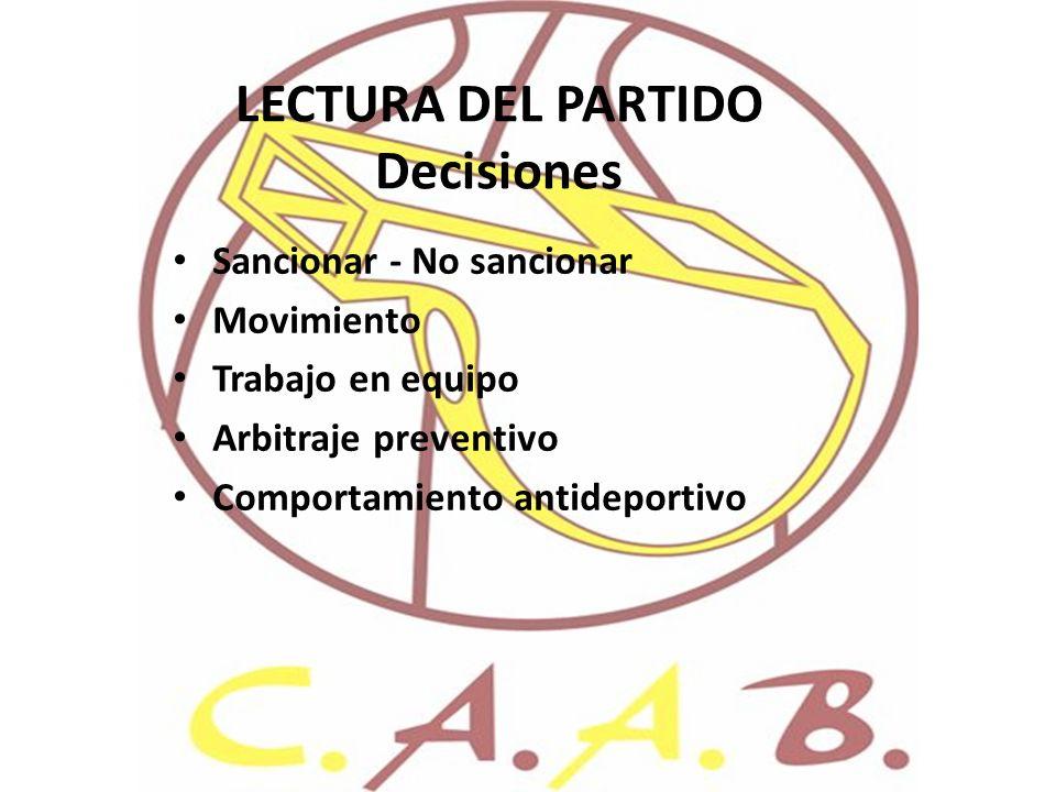 LECTURA DEL PARTIDO Decisiones