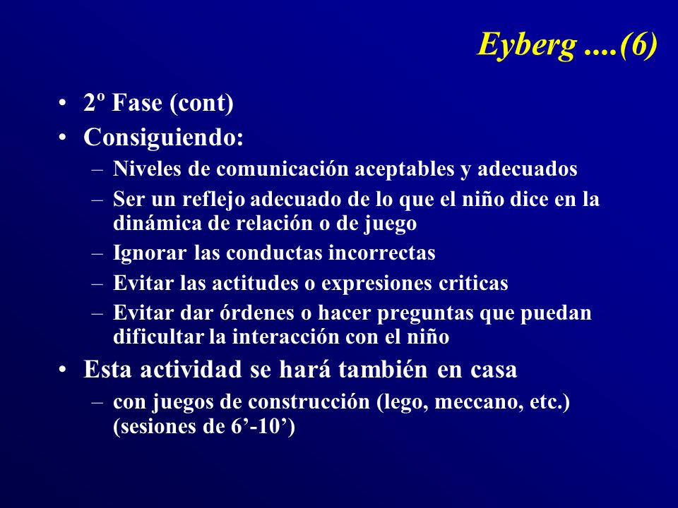 Eyberg ....(6) 2º Fase (cont) Consiguiendo: