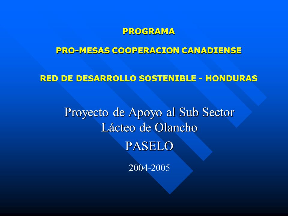 Proyecto de Apoyo al Sub Sector Lácteo de Olancho PASELO