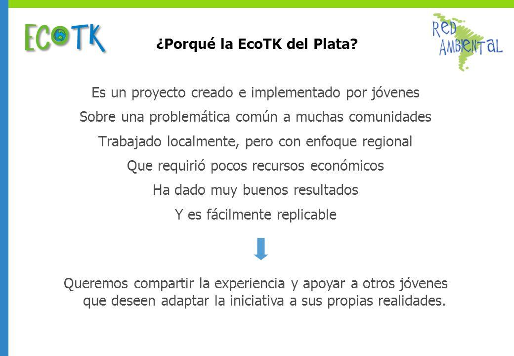 ¿Porqué la EcoTK del Plata