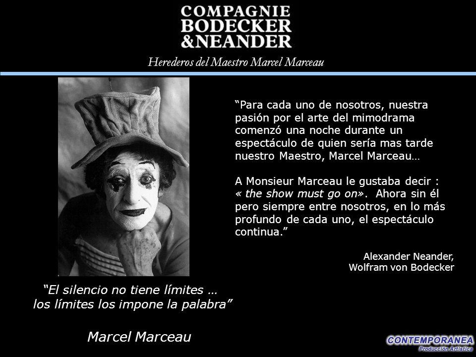 Marcel Marceau El silencio no tiene límites …