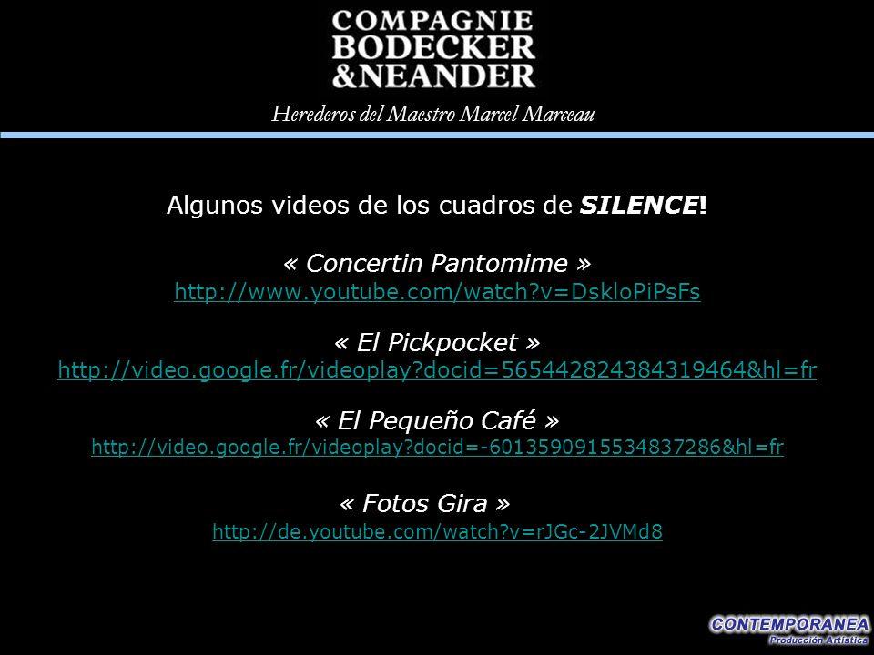 Algunos videos de los cuadros de SILENCE! « Concertin Pantomime »