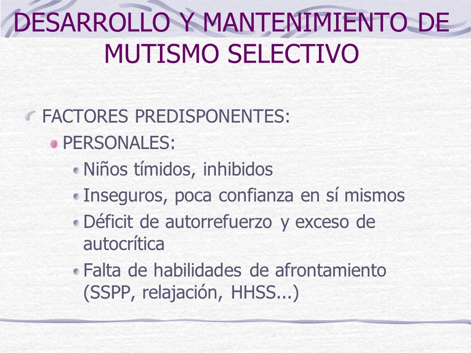 DESARROLLO Y MANTENIMIENTO DE MUTISMO SELECTIVO