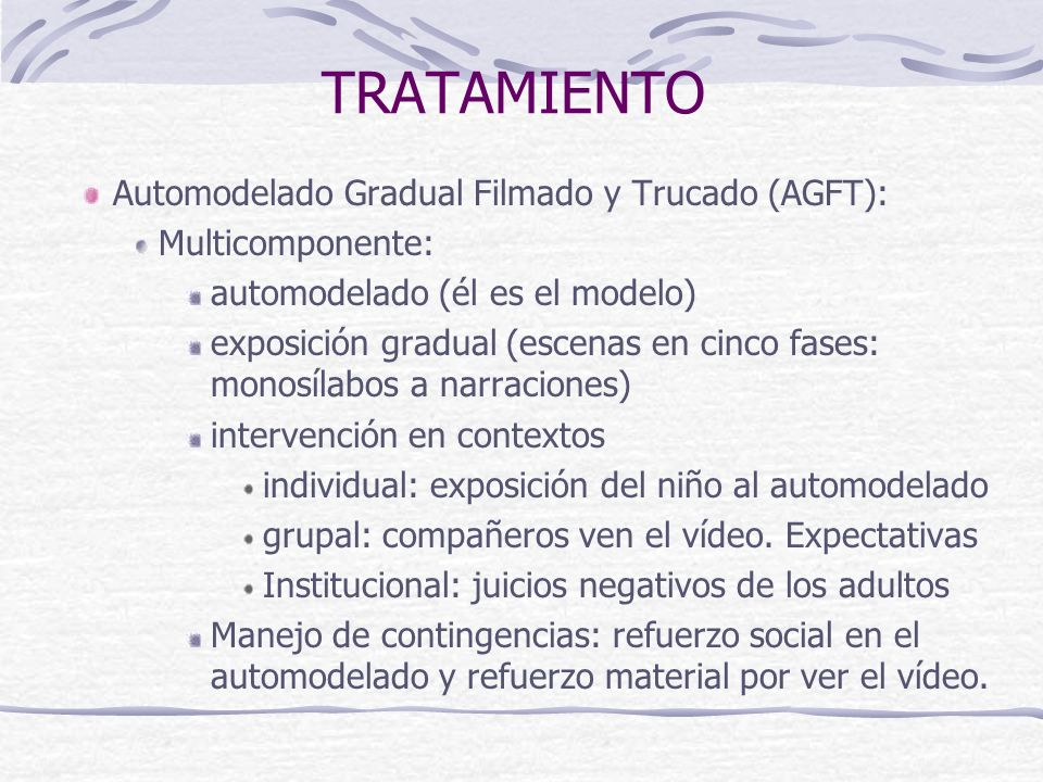 TRATAMIENTO Automodelado Gradual Filmado y Trucado (AGFT):