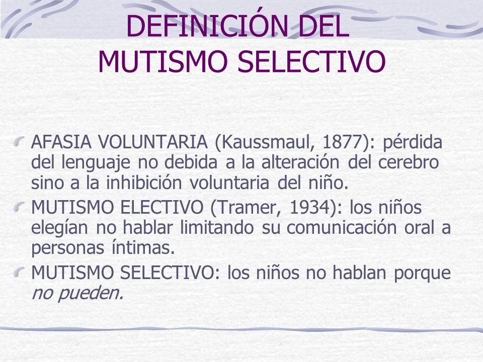 DEFINICIÓN DEL MUTISMO SELECTIVO