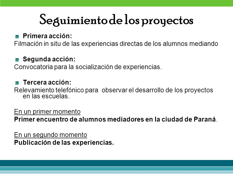 Seguimiento de los proyectos