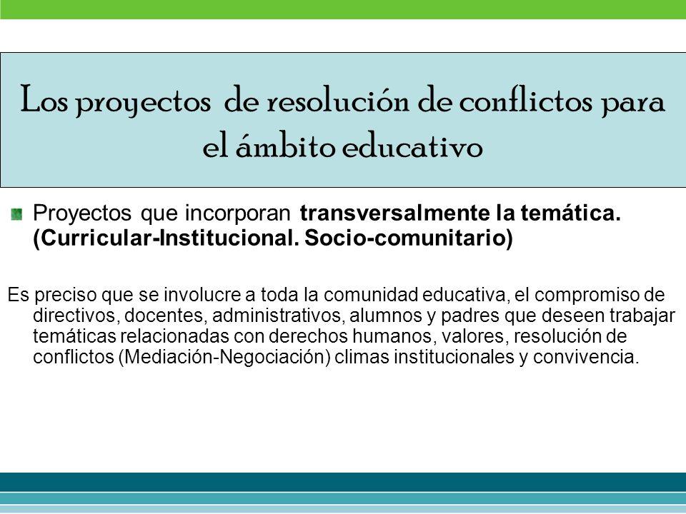 Los proyectos de resolución de conflictos para el ámbito educativo