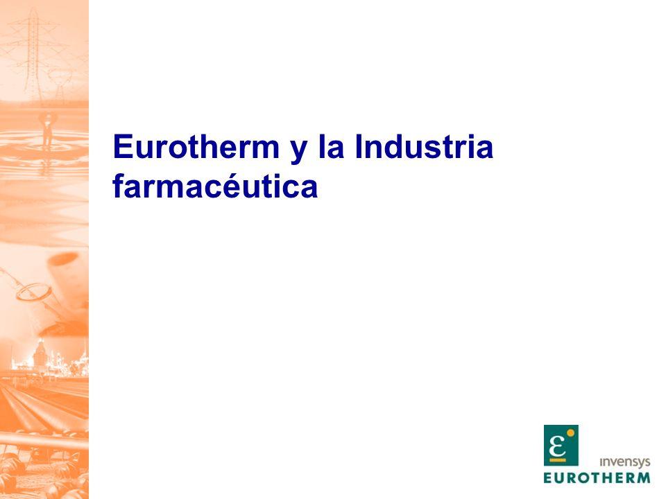 Eurotherm y la Industria farmacéutica