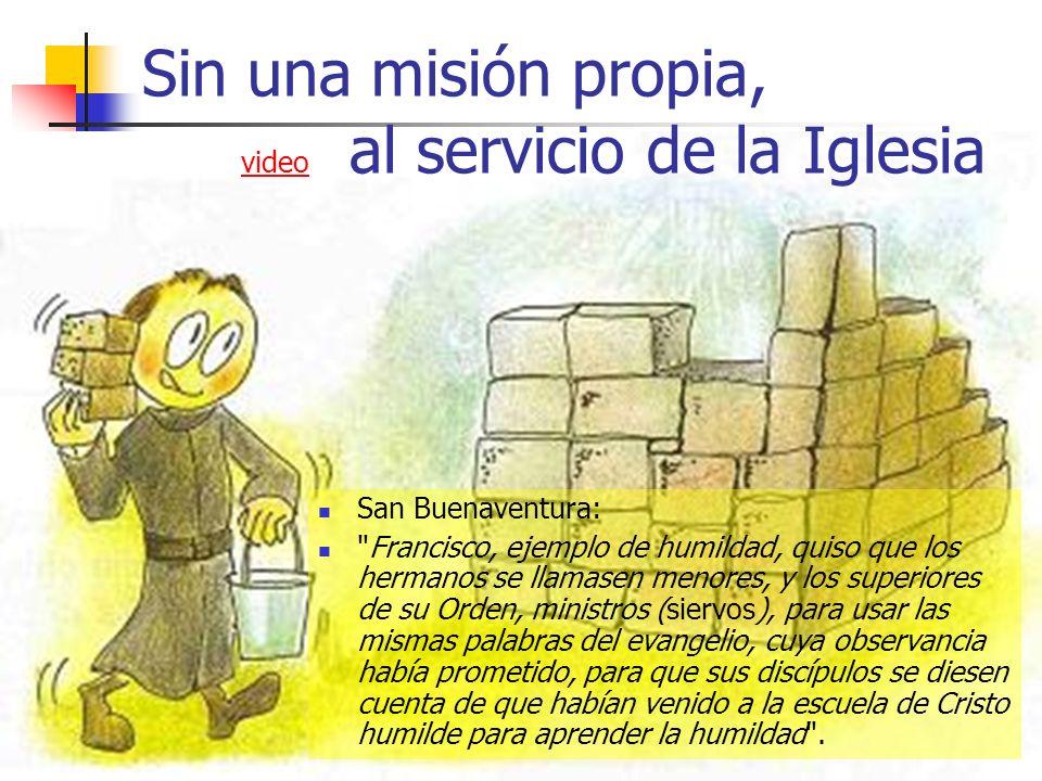 Sin una misión propia, video al servicio de la Iglesia