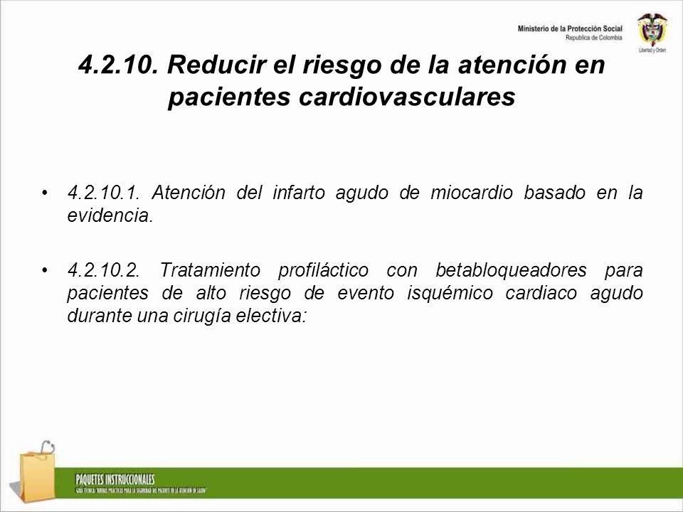 4.2.10. Reducir el riesgo de la atención en pacientes cardiovasculares