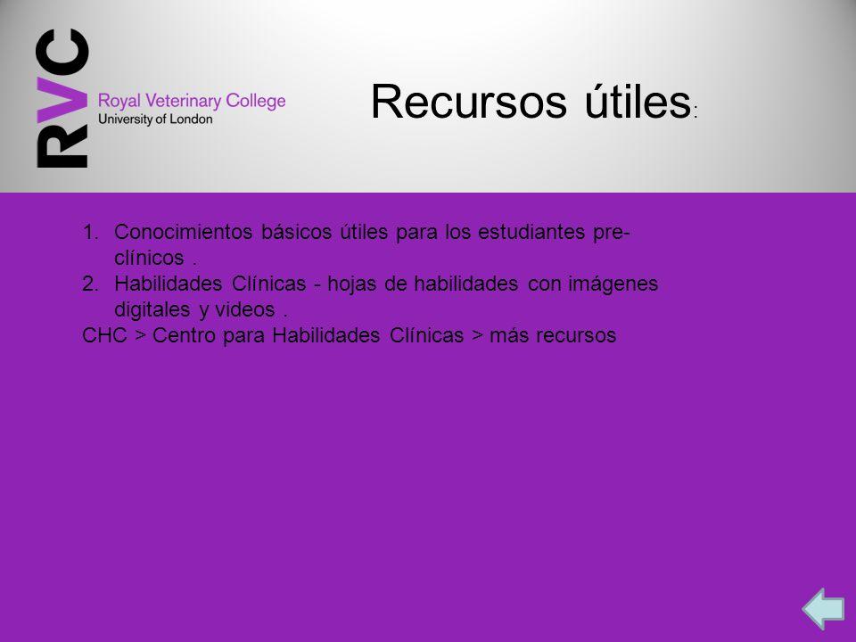 Recursos útiles: Conocimientos básicos útiles para los estudiantes pre-clínicos .
