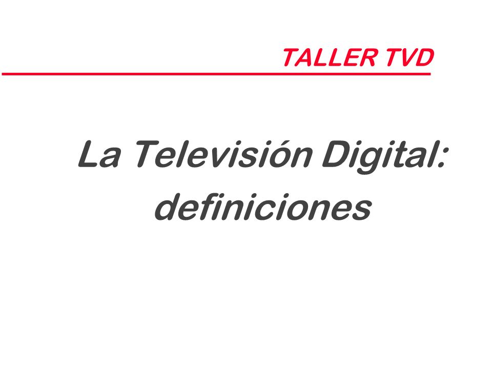 La Televisión Digital: