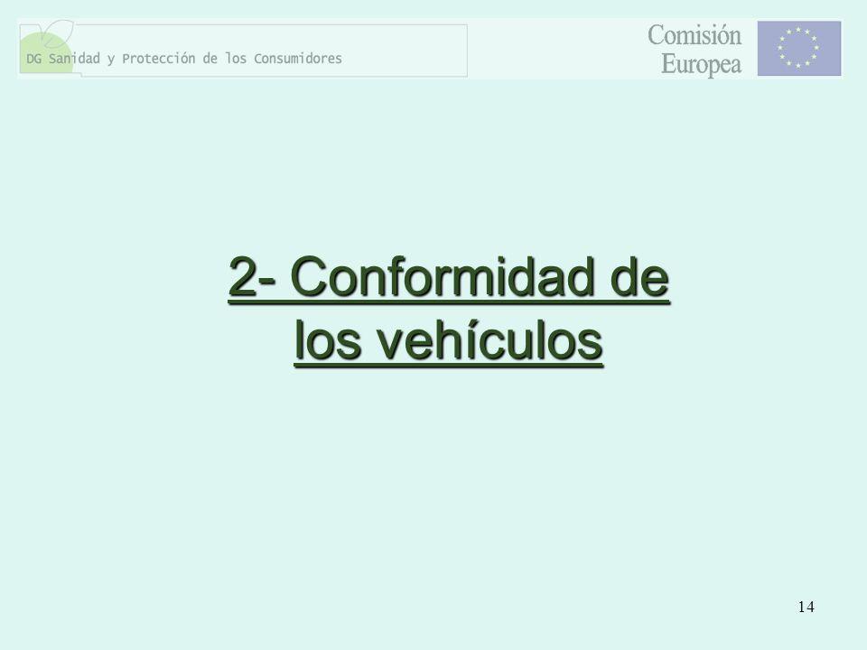 2- Conformidad de los vehículos