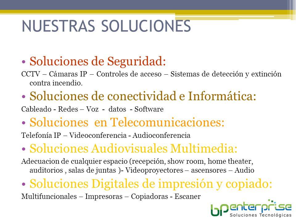 NUESTRAS SOLUCIONES Soluciones de Seguridad:
