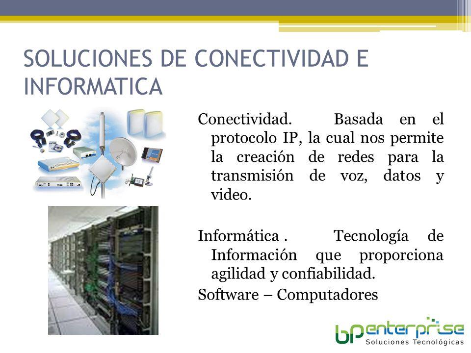 SOLUCIONES DE CONECTIVIDAD E INFORMATICA