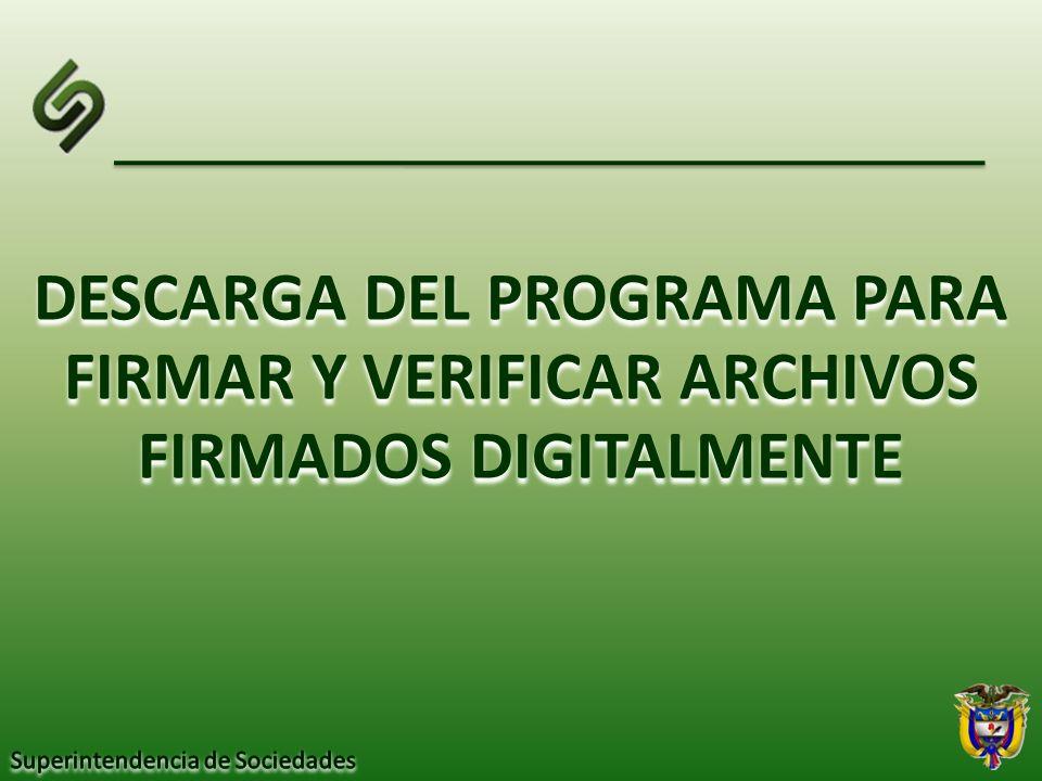 DESCARGA DEL PROGRAMA PARA FIRMAR Y VERIFICAR ARCHIVOS FIRMADOS DIGITALMENTE