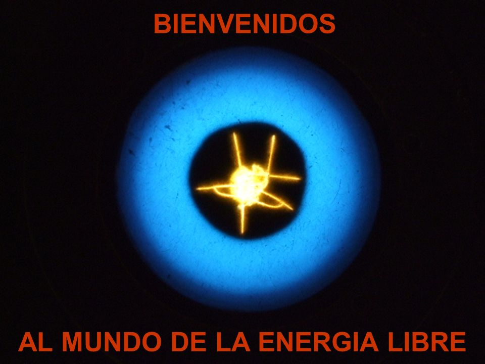 AL MUNDO DE LA ENERGIA LIBRE
