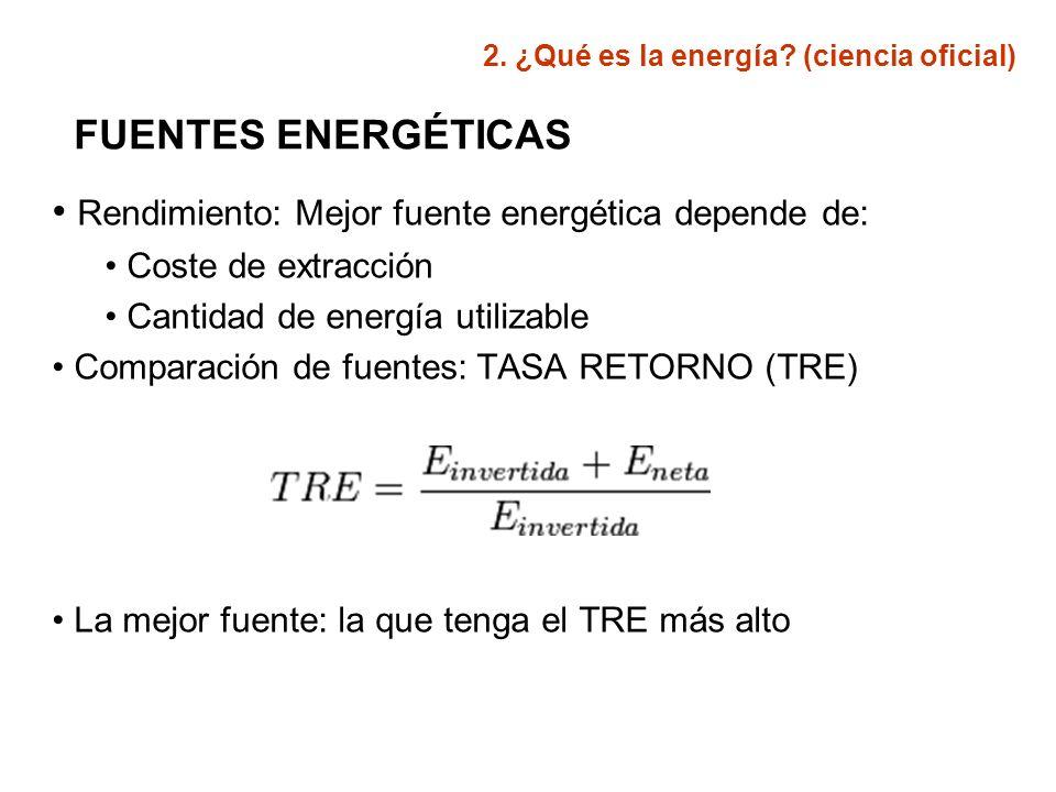 Rendimiento: Mejor fuente energética depende de:
