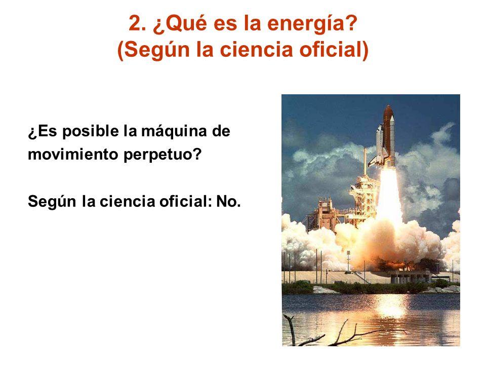 2. ¿Qué es la energía (Según la ciencia oficial)