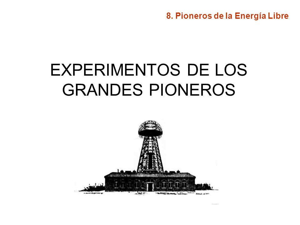 EXPERIMENTOS DE LOS GRANDES PIONEROS