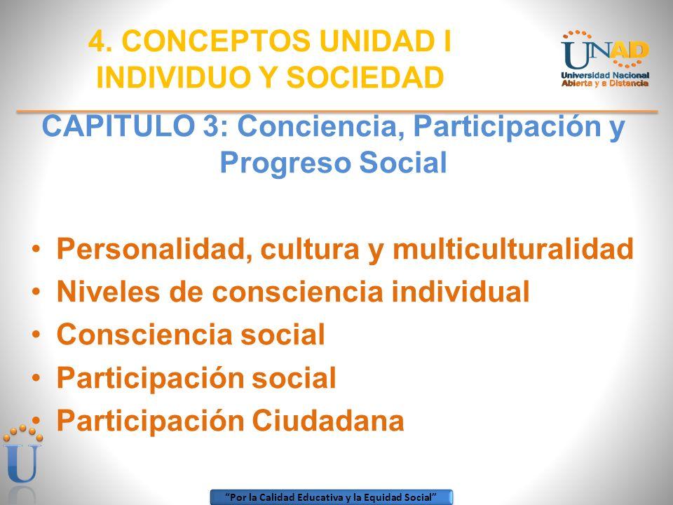 CAPITULO 3: Conciencia, Participación y Progreso Social