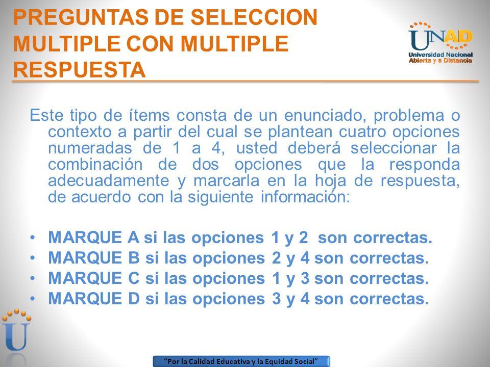 PREGUNTAS DE SELECCION MULTIPLE CON MULTIPLE RESPUESTA