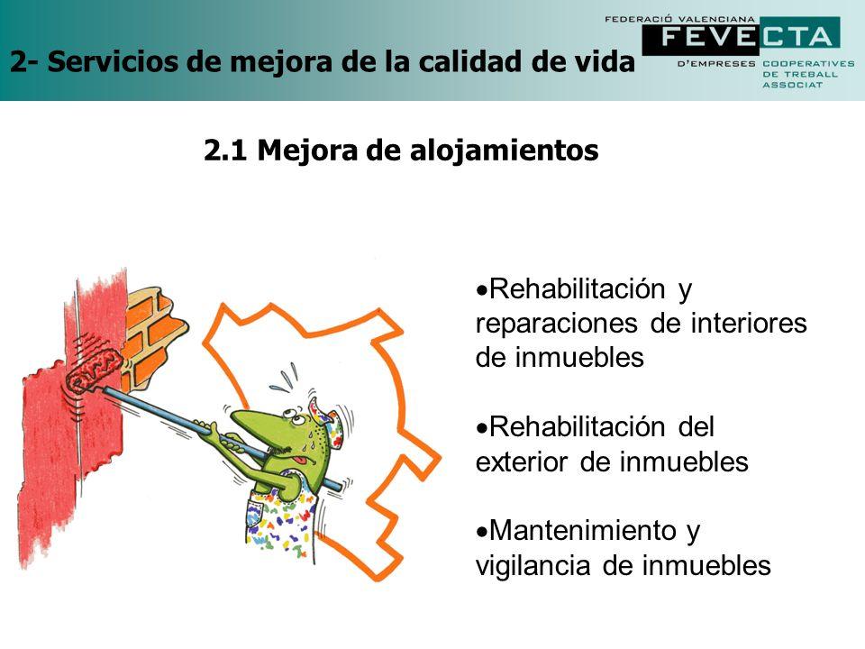 2- Servicios de mejora de la calidad de vida